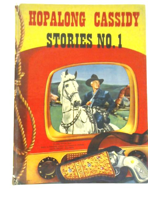 Hopalong Cassidy Stories No. 1 By Elizabeth Beecher