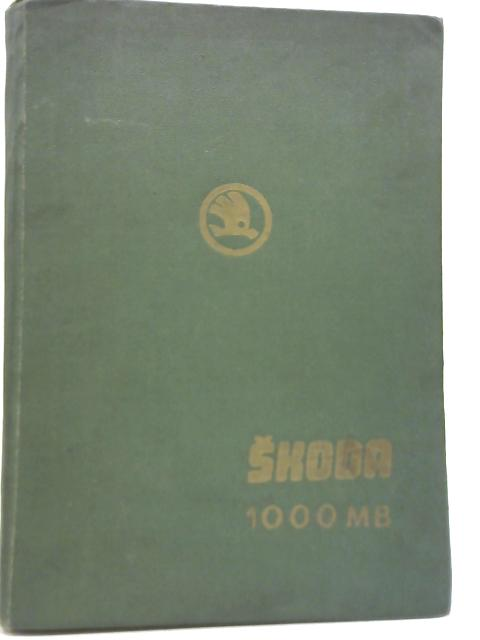 Service Manual Skoda 1000 MB By Anon
