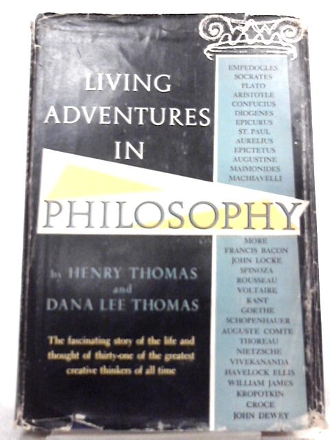 Living Adventures in Philosophy By Henry Thomas