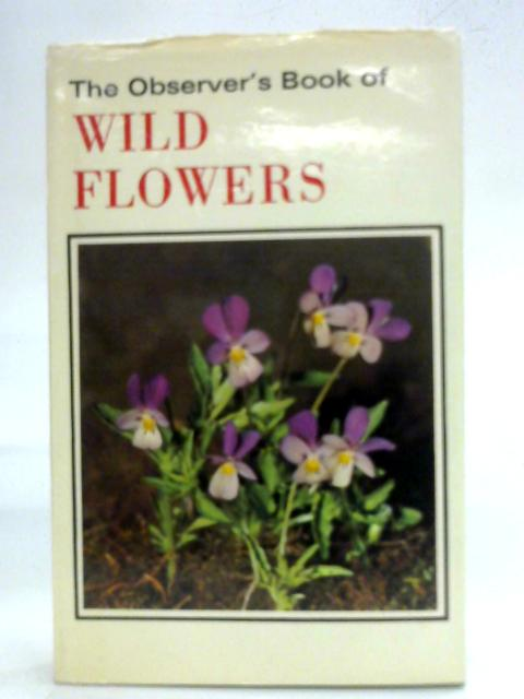 The Observer's Book of Wild Flowers By W.J. Stokoe