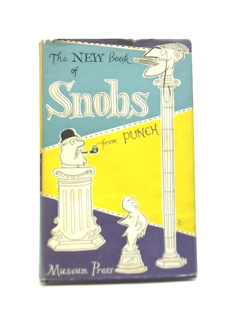 The New Book of Snobs By Various Hands