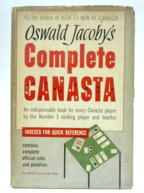 Complete Canasta by Oswald Jacoby