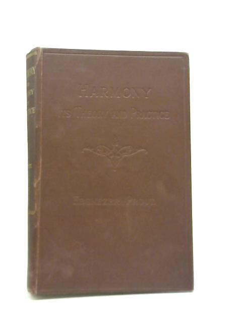 Harmony It's Theory and Practice By Ebenezer Prout