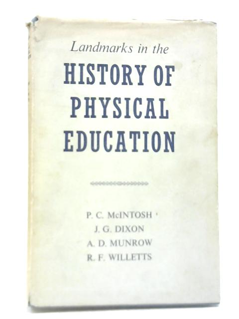 Landmarks in the History of Physical Education By Various
