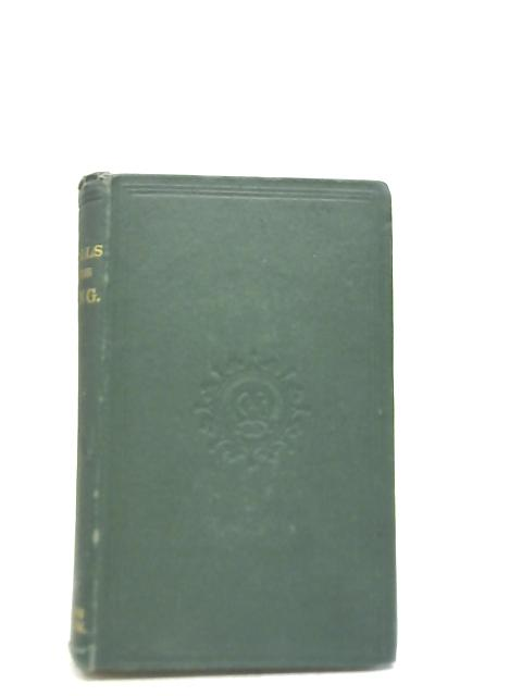 Idylls of the King. A New Edition By Alfred Tennyson