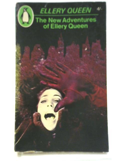 The New Adventures of Ellery Queen By Ellery Queen