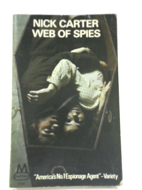 Web of Spies By Nick Carter