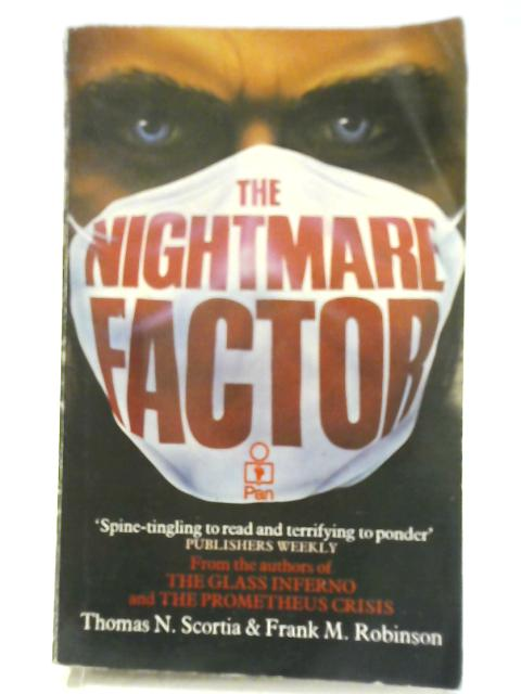The Nightmare Factor By Thomas N. Scortia & Frank M. Robinson