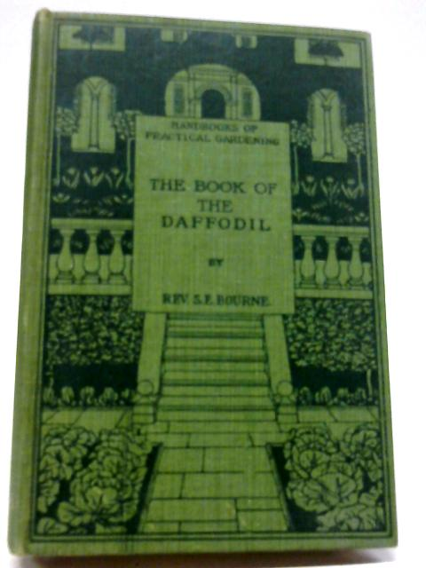 The Book of The Daffodil by S Eugene Bourne