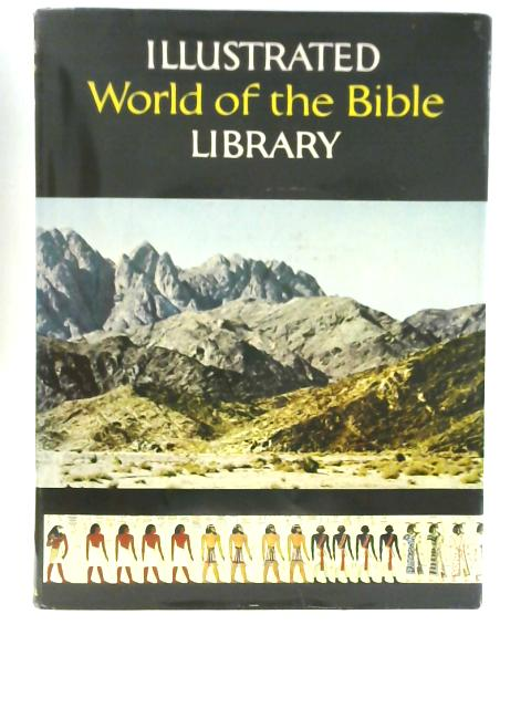 Illustrated Library World of the Bible 5 New Testament By Unstated