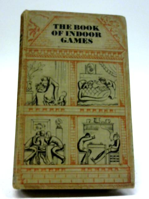 The Book of Indoor Games by H Phillips, B C Westall