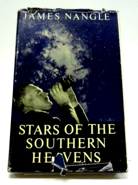 Stars of The Southern Heavens by James Nangle