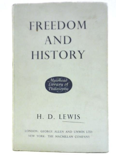 Freedom & History By Hywel David Lewis
