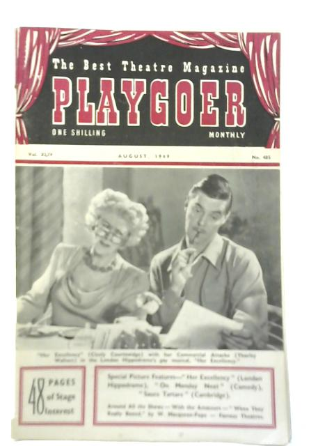 Playgoer Monthly August 1949. Vol XLIV by Anon