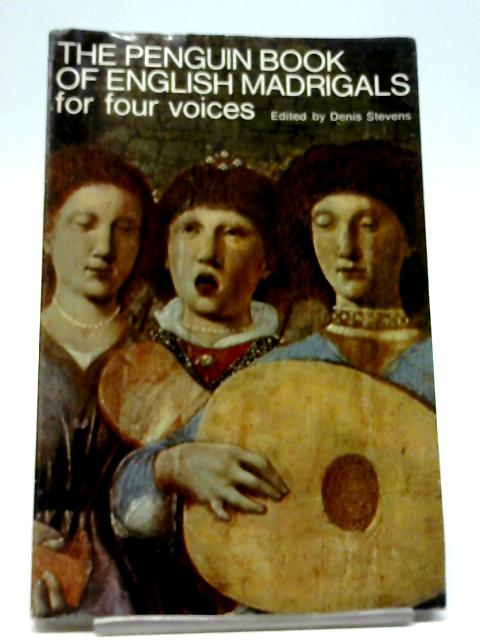 The Second Penguin Book of English Madrigals For Five Voices By Denis Stevens