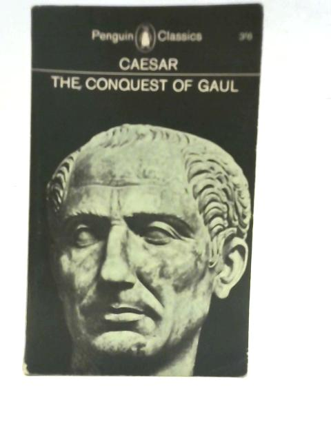 The Conquest of Gaul by Caesar