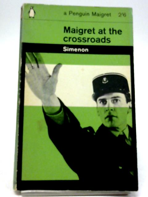 Maigret At The Crossroads (A Penguin Maigret - C2028) by Georges Simenon