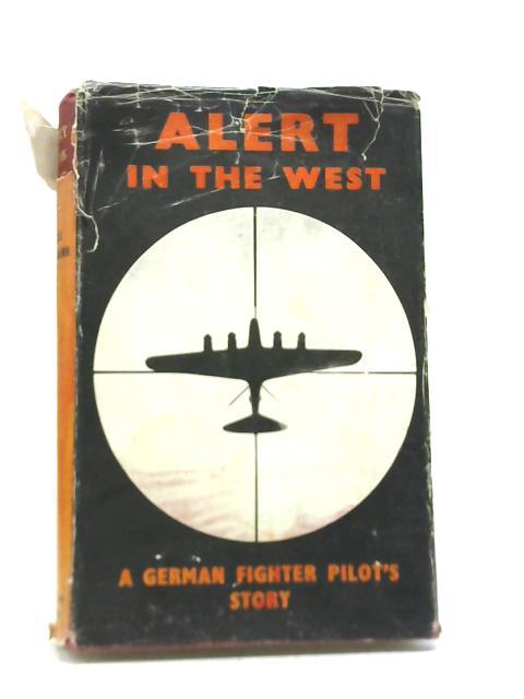 Alert in the West By Willi Heilmann