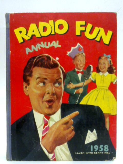 Radio Fun Annual 1958 By Anon