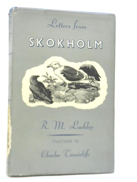 Letters from Skokholm By R M Lockleyey