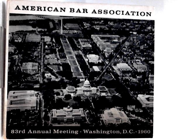 American Bar Association 83rd Annual Meeting