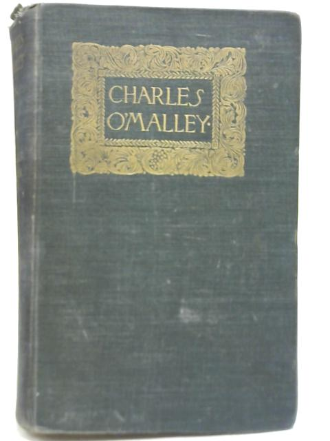 Charles O'Malley, Vol. I By Charles Lever