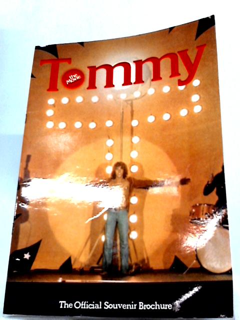 Tommy The Movie - The Official Souvenir Brochure