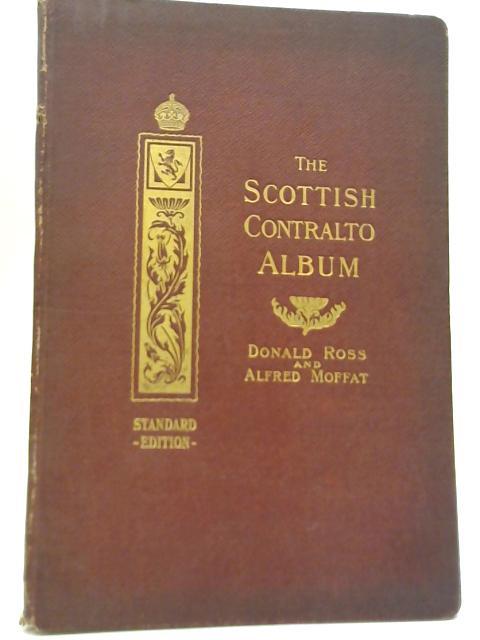 The Scottish Contralto Album by Donald Ross; Alfred Moffat