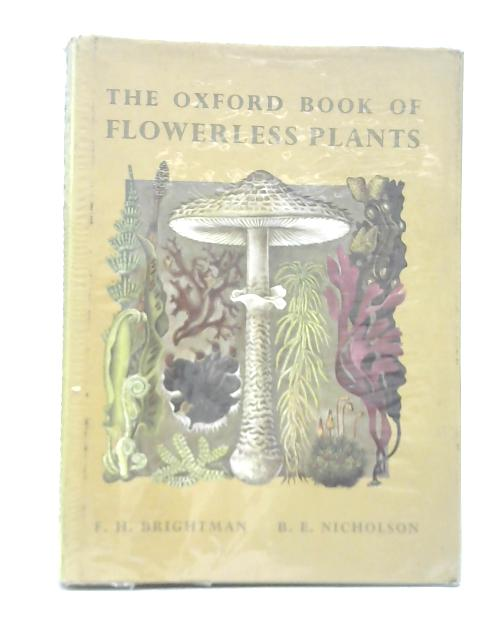The Oxford Book of Flowerless Plants by Barbara Evelyn Nicholson