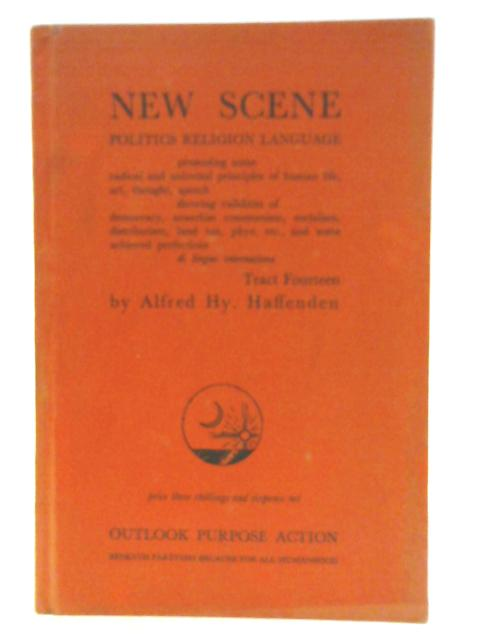 New Scene Tract Fourteen By Alfred Hy. Haffenden