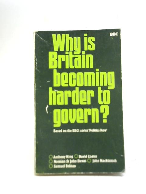 Why is Britain Becoming Harder to Govern? By Antony King