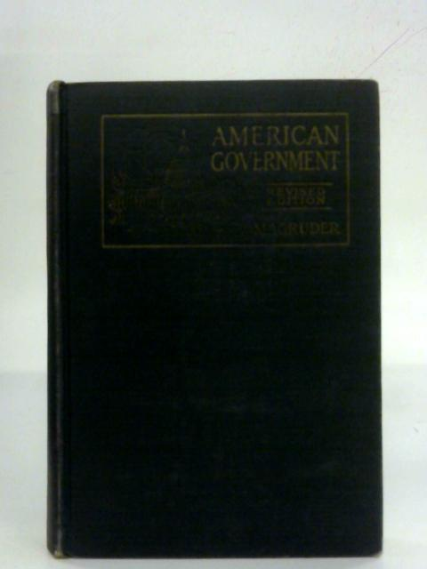 American Government: A Consideration of the Problems of Democracy By Frank Abbott Magruder