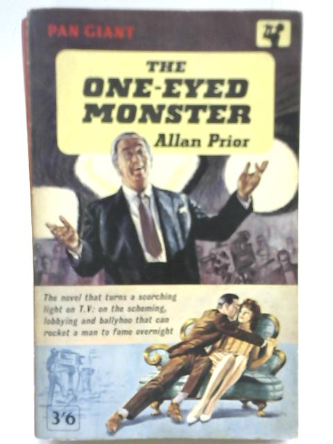 The One-Eyed Monster By Allan Prior