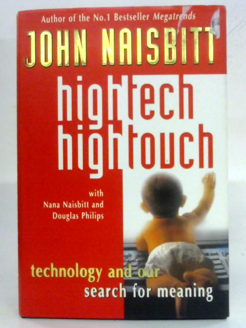 High Tech High Touch By John Naisbitt Used 1569568689tmb Old Rare At World Of Books