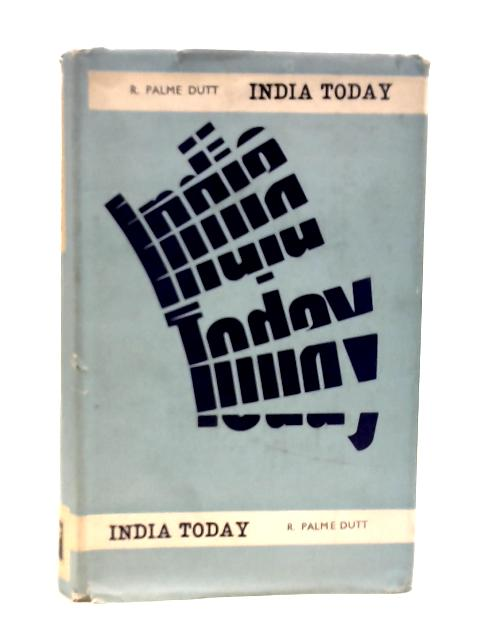 India to-day by R. Palme Dutt