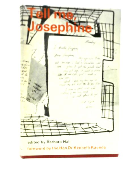 Tell Me, Josephine by Barbara Hall