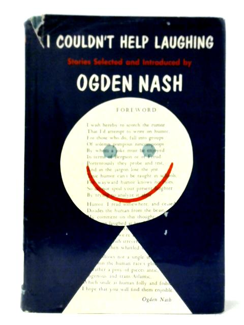I Couldn't Help Laughing By Ogden Nash