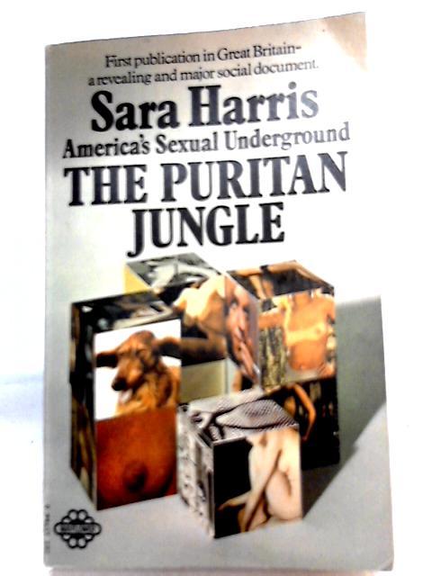 The Puritan Jungle By Sara Harris