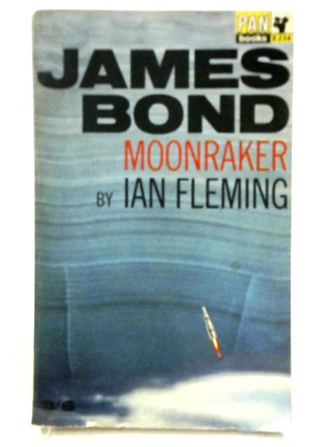Moonraker by Ian Fleming