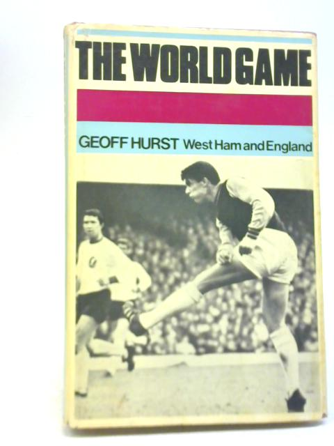 The World Game by Geoff Hurst