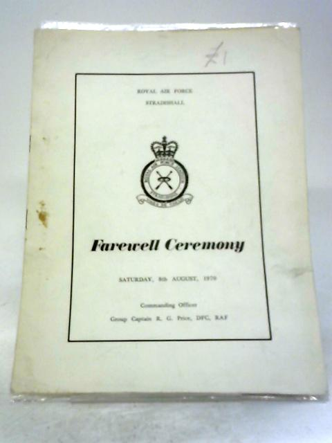 Royal Air Force Stradishall Farewell Ceremony Programme By RAF