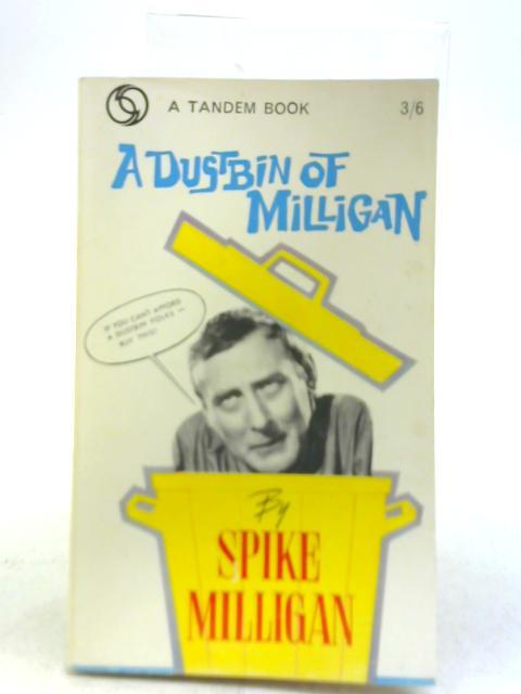A Dustbin of Milligan By Spike Milligan