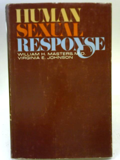 Human Sexual Response by William H Masters