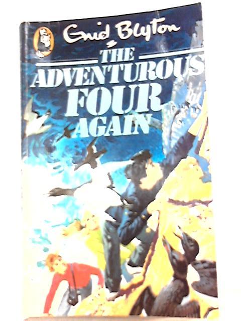 Adventurous Four Again by Enid Blyton