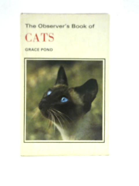 The Observer's Book of Cats by Grace Pond