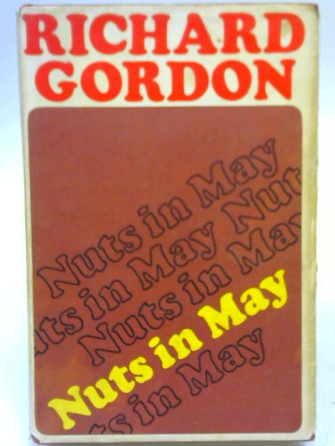 Nuts in May by Richard Gordon