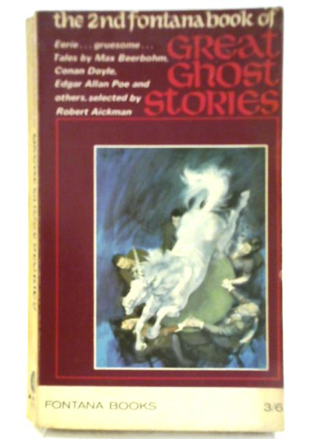 The Second Fontana Book of Great Ghost Stories. by Robert Aickman