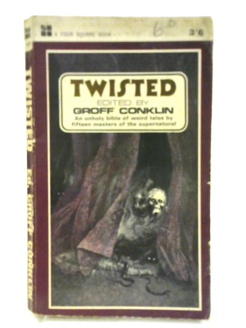 Twisted by Groff Conklin