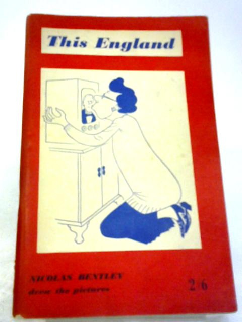 This England Selections From The New Statesman This England Column 1953 - 1957 by Various
