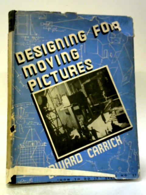 Designing for Moving Pictures By Edward Carrick